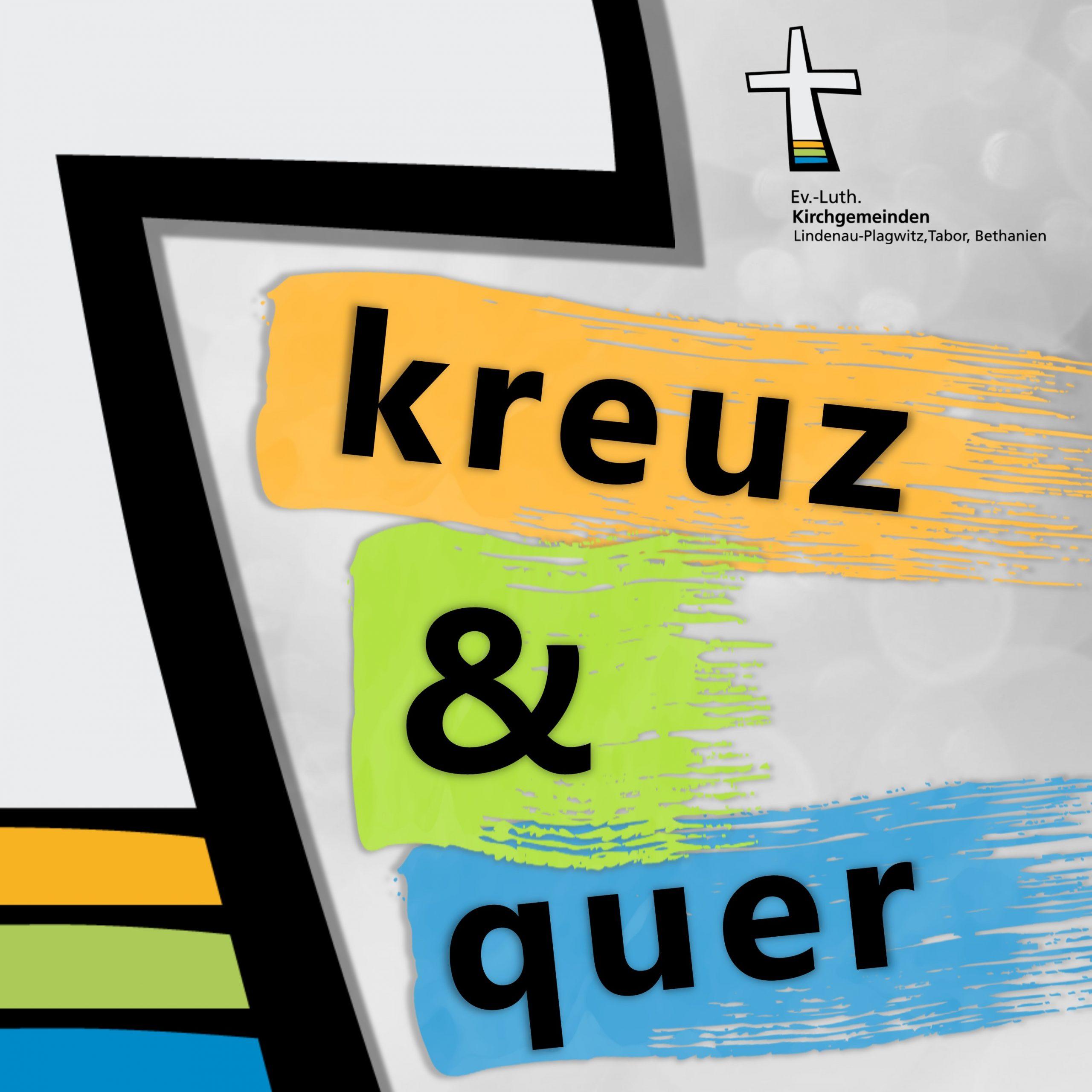 kreuz & quer